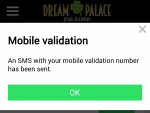Dream Palace Casino Mobile Validation